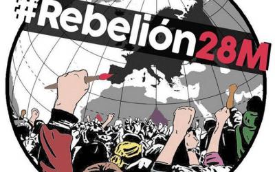 #Rebelión28M Por una Rebelión Democrática de los Pueblos de Europa:  Soberanía, Dignidad y Solidaridad